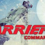 Carrier Command 2 Türkçe Yama